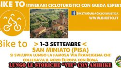 "1-3/9: E-BIKE - PEDALANDO LUNGO LA VIA FRANCIGENA CON ""BIKE TO"""